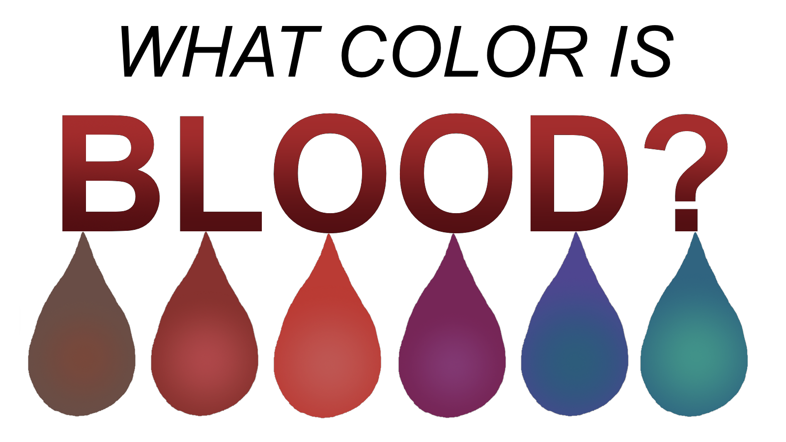 What color is blood REALLY?
