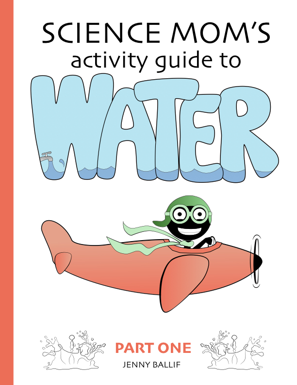 Science Mom's Guide to Water 1 cover.